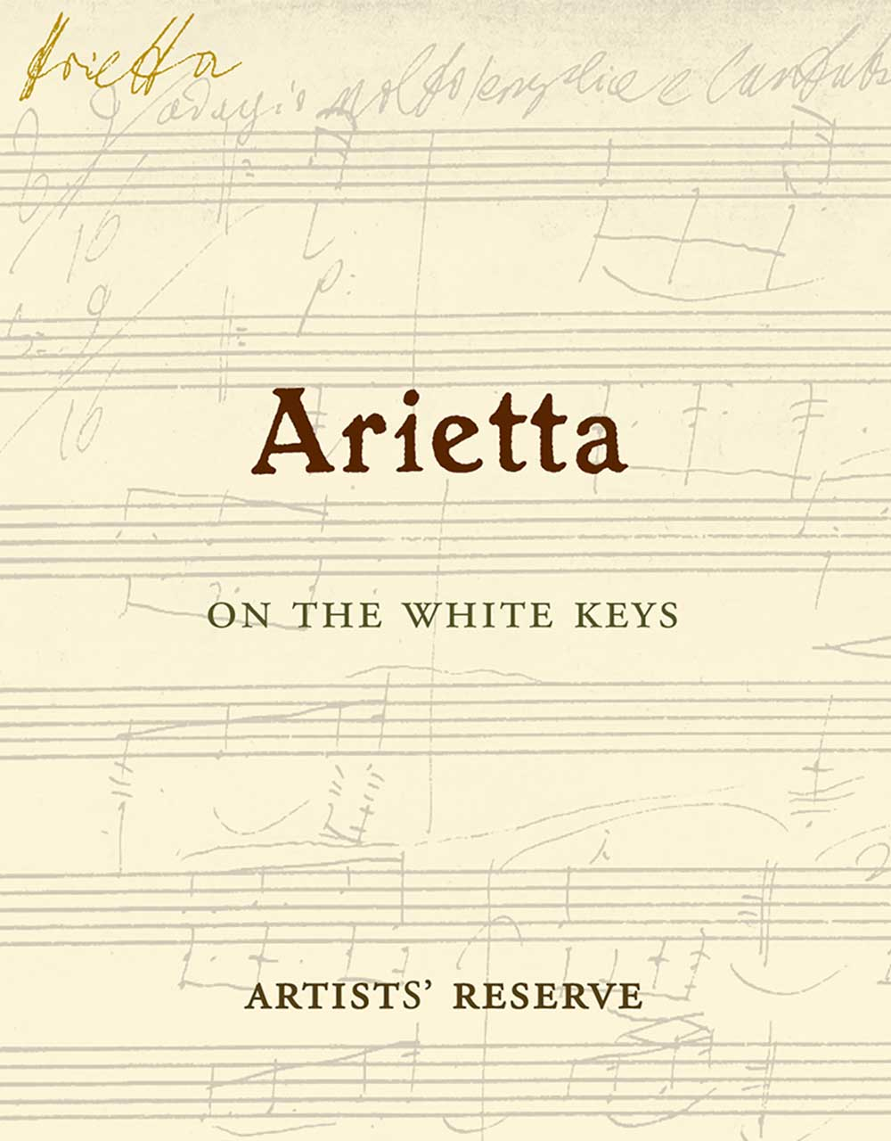 Arietta White Wine On The White Keys Artists Reserve Label